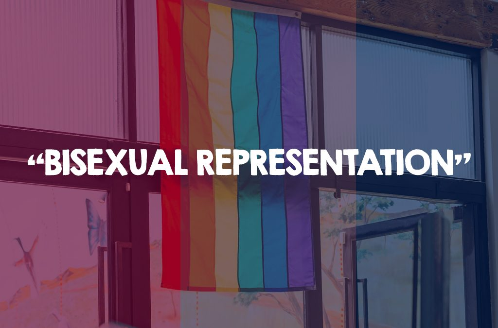 Bisexual Representation in Media