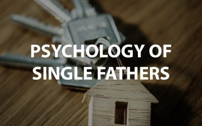 Psychology of Single Fathers