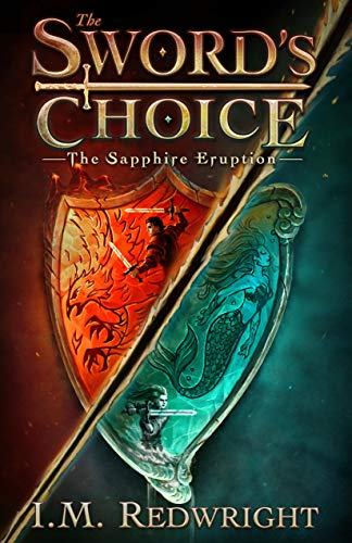 Swords Choice Book 1 by I.M. Redwright