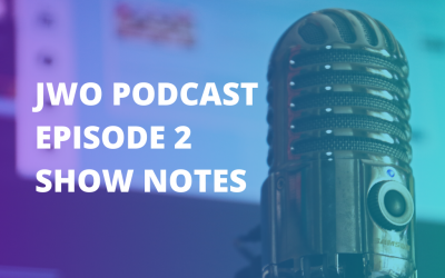 Podcast Episode Two Show Notes